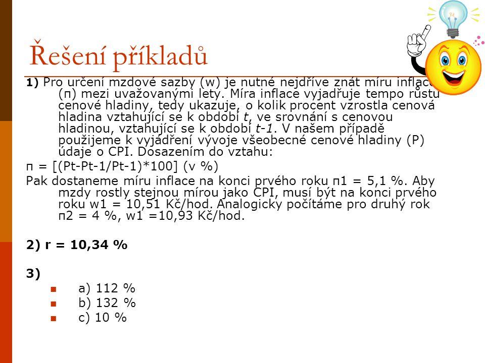 Řešení příkladů π = [(Pt-Pt-1/Pt-1)*100] (v %)